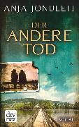 Cover-Bild zu Jonuleit, Anja: Der andere Tod (eBook)