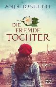 Cover-Bild zu Jonuleit, Anja: Die fremde Tochter (eBook)