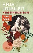 Cover-Bild zu Jonuleit, Anja: Herbstvergessene (eBook)