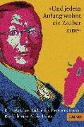 Cover-Bild zu Prinz, Alois: »Und jedem Anfang wohnt ein Zauber inne«