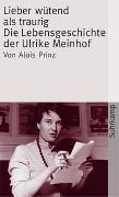 Cover-Bild zu Prinz, Alois: Lieber wütend als traurig