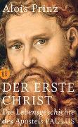 Cover-Bild zu Prinz, Alois: Der erste Christ