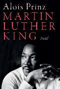 Cover-Bild zu Prinz, Alois: Martin Luther King