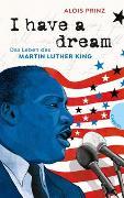 Cover-Bild zu Prinz, Alois: I have a dream