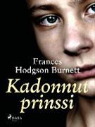 Cover-Bild zu Kadonnut prinssi (eBook) von Frances Hodgson Burnett, Burnett