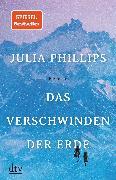 Cover-Bild zu Phillips, Julia: Das Verschwinden der Erde (eBook)