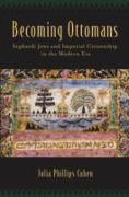 Cover-Bild zu Cohen, Julia Phillips: Becoming Ottomans (eBook)