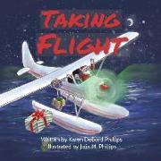 Cover-Bild zu Phillips, Karen Debord: Taking Flight