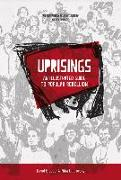 Cover-Bild zu Graeber, David: Uprisings: An Illustrated Guide to Popular Rebellion