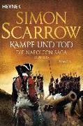 Cover-Bild zu Scarrow, Simon: Kampf und Tod - Die Napoleon-Saga 1809 - 1815