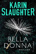 Cover-Bild zu Slaughter, Karin: Belladonna (eBook)