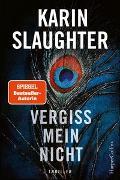 Cover-Bild zu Slaughter, Karin: Vergiss mein nicht