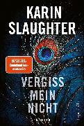 Cover-Bild zu Slaughter, Karin: Vergiss mein nicht (eBook)