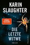 Cover-Bild zu Slaughter, Karin: Die letzte Witwe