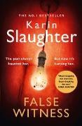 Cover-Bild zu Slaughter, Karin: False Witness (eBook)