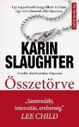 Cover-Bild zu Slaughter, Karin: Összetörve (eBook)