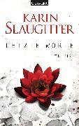 Cover-Bild zu Slaughter, Karin: Letzte Worte (eBook)
