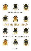 Cover-Bild zu Goulson, Dave: Und sie fliegt doch (eBook)