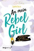 Cover-Bild zu Beck, Sybille: An mein Rebel Girl