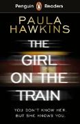 Cover-Bild zu Hawkins, Paula: Penguin Readers Level 6: The Girl on the Train (ELT Graded Reader) (eBook)