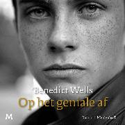 Cover-Bild zu Wells, Benedict: Op het geniale af (Audio Download)