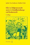 Cover-Bild zu Spühler, Karl: Fälle im Zivilprozessrecht sowie im Schuldbetreibungs- und Konkursrecht