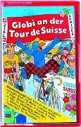 Cover-Bild zu Nemeth, Gabriel: Globi an der Tour de Suisse