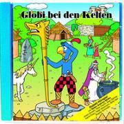 Cover-Bild zu Lendenmann, Jürg: Globi bei den Kelten