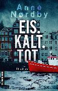 Cover-Bild zu Nordby, Anne: Eis. Kalt. Tot (eBook)