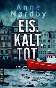 Cover-Bild zu Nordby, Anne: Eis. Kalt. Tot