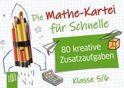 Cover-Bild zu Die Mathe-Kartei für Schnelle von Verlag an der Ruhr, Redaktionsteam