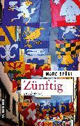 Cover-Bild zu Späni, Marc: Zünftig (eBook)