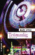 Cover-Bild zu Späni, Marc: Trümmlig (eBook)