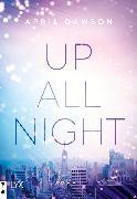 Cover-Bild zu Dawson, April: Up All Night (eBook)