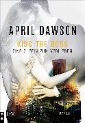 Cover-Bild zu Dawson, April: Kiss the Boss - Eine Chefin zum Verlieben (eBook)
