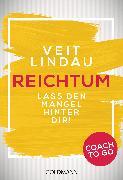 Cover-Bild zu Lindau, Veit: Coach to go Reichtum (eBook)