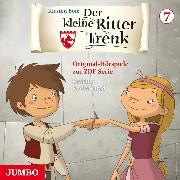 Cover-Bild zu Boie, Kirsten: Der kleine Ritter Trenk. Original-Hörspiele zur ZDF-Serie. 2. Staffel [7] (Audio Download)
