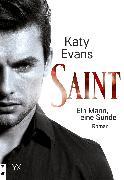 Cover-Bild zu Evans, Katy: Saint - Ein Mann, eine Sünde (eBook)