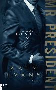 Cover-Bild zu Evans, Katy: Mr. President - Liebe ist alles (eBook)