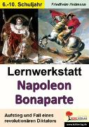 Cover-Bild zu Lernwerkstatt Napoleon Bonaparte (eBook) von Heitmann, Friedhelm
