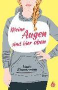 Cover-Bild zu Zimmermann, Laura: Meine Augen sind hier oben