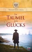 Cover-Bild zu Morris, Gilbert: Im Taumel des Glücks