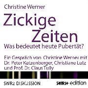 Cover-Bild zu Werner, Christine: Zickige Zeiten (Audio Download)