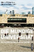 Cover-Bild zu Müller-Esterl, Werner: Die mündige Universität (eBook)