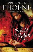 Cover-Bild zu Thoene, Bodie: Behold the Man