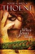 Cover-Bild zu Thoene, Bodie: When Jesus Wept (eBook)