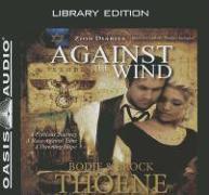 Cover-Bild zu Thoene, Brock: Against the Wind (Library Edition)
