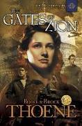 Cover-Bild zu Thoene, Bodie: The Gates of Zion