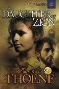 Cover-Bild zu Thoene, Bodie: A Daughter of Zion