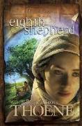 Cover-Bild zu Thoene, Bodie: Eighth Shepherd